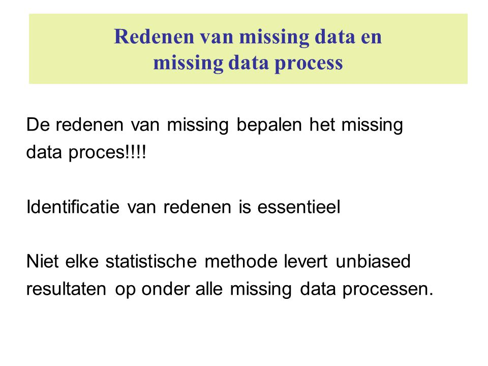 Redenen van missing data en missing data process