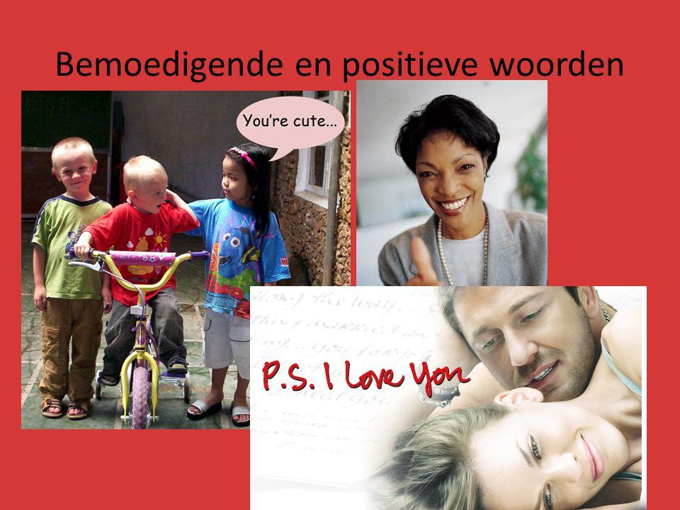 Bemoedigende en positieve woorden