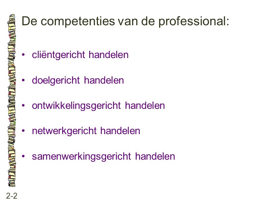De competenties van de professional: