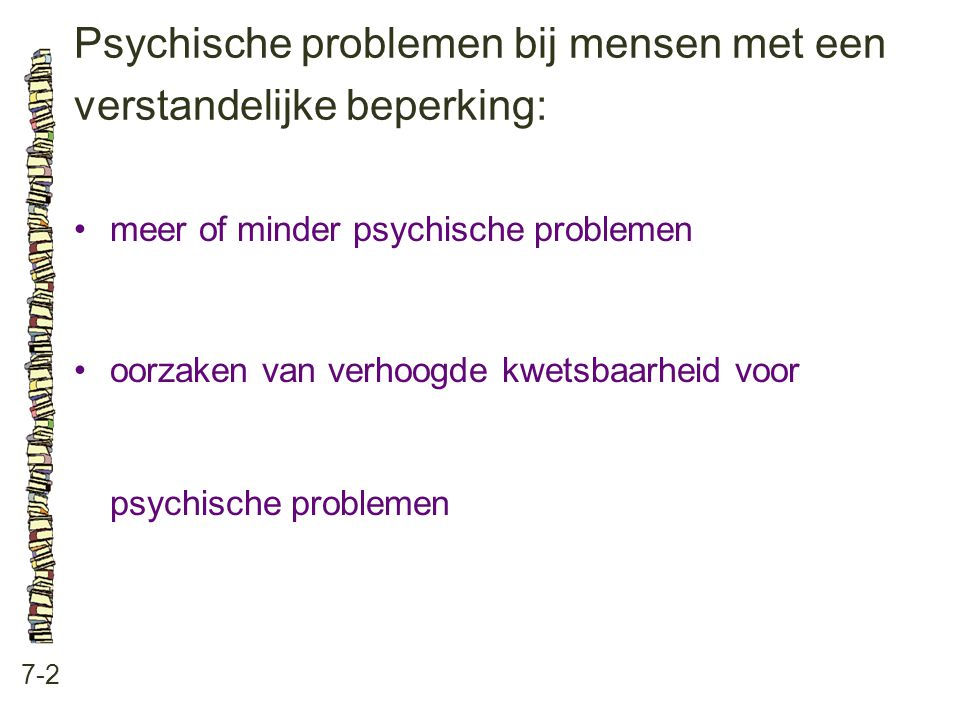 Psychische problemen bij mensen met een verstandelijke beperking: