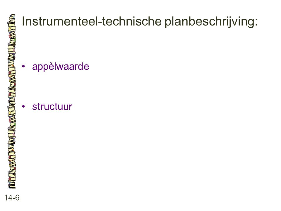 Instrumenteel-technische planbeschrijving:
