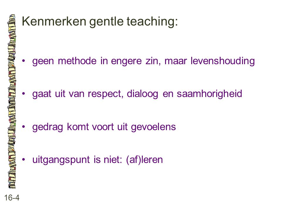 Kenmerken gentle teaching: