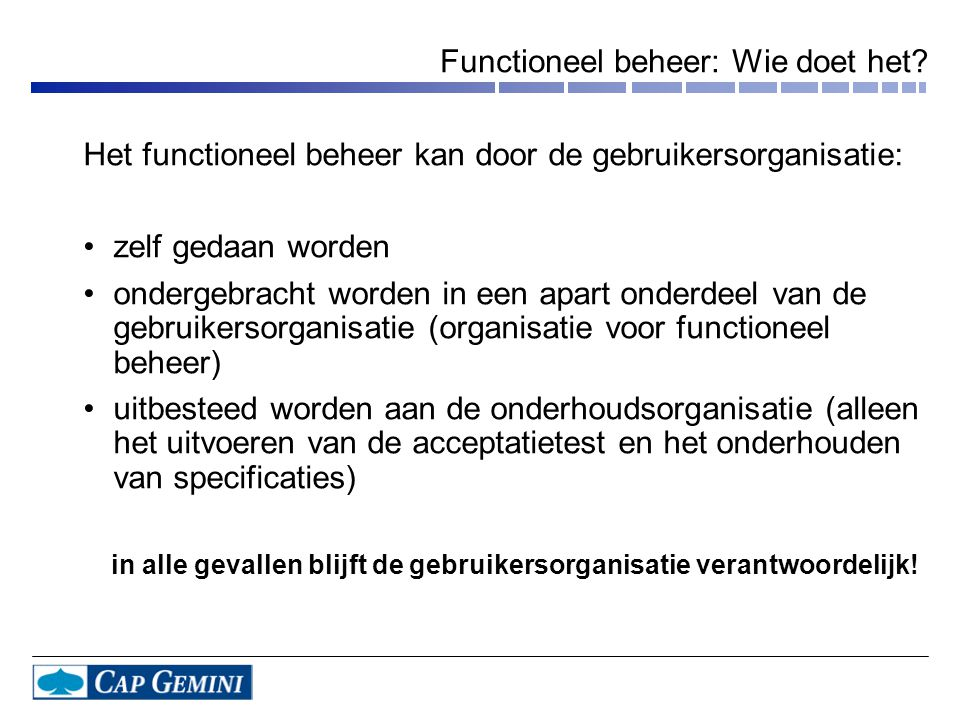Functioneel beheer: Wie doet het