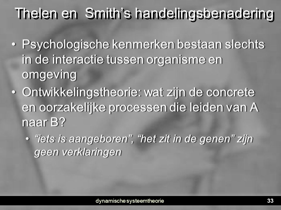 Thelen en Smith's handelingsbenadering