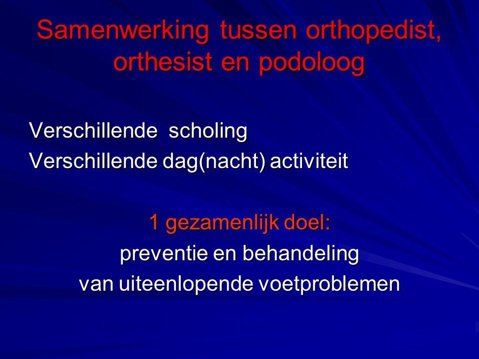 Samenwerking tussen orthopedist, orthesist en podoloog