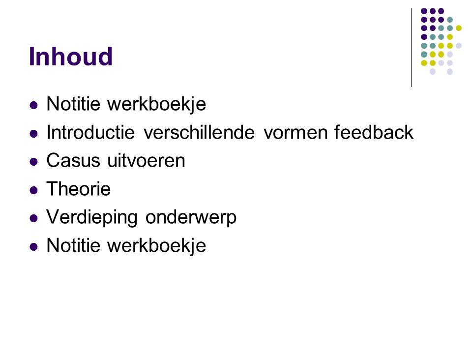 Inhoud Notitie werkboekje Introductie verschillende vormen feedback