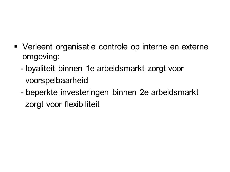 Verleent organisatie controle op interne en externe omgeving: