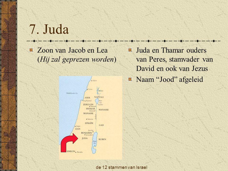 7. Juda Zoon van Jacob en Lea (Hij zal geprezen worden)