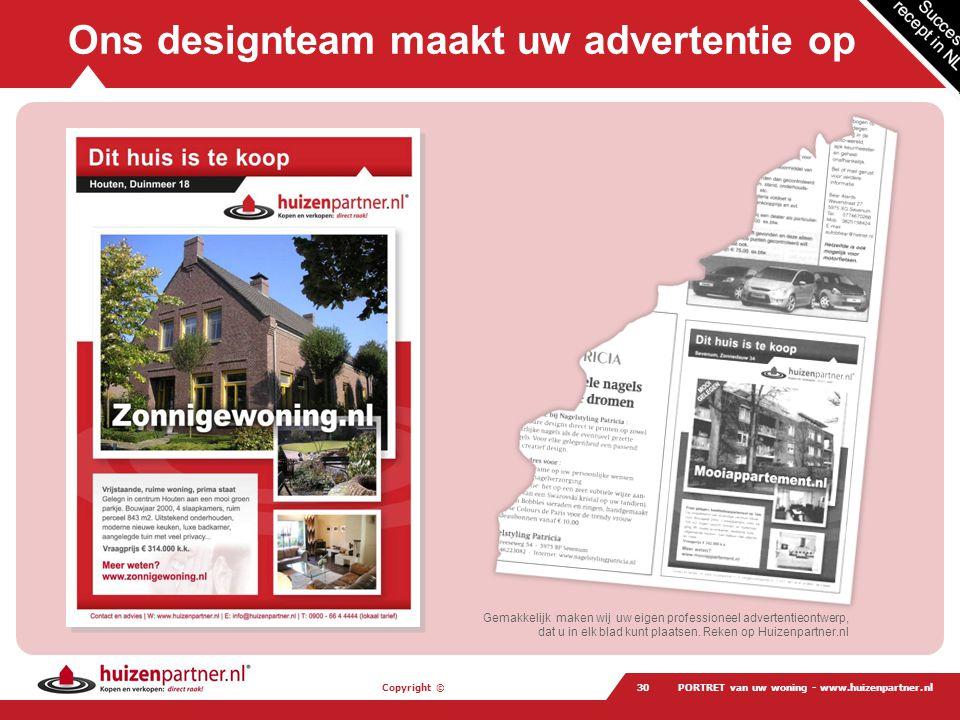 Ons designteam maakt uw advertentie op
