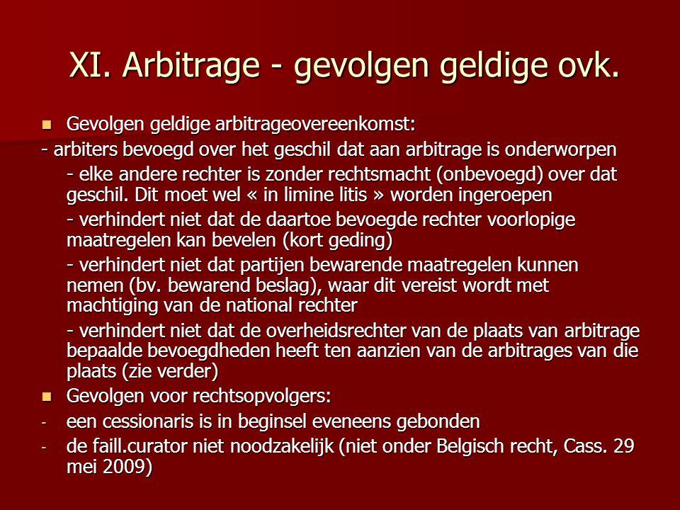 XI. Arbitrage - gevolgen geldige ovk.