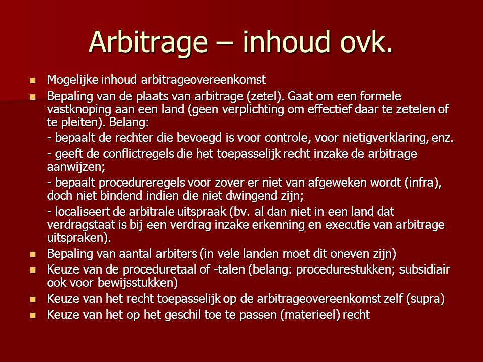 Arbitrage – inhoud ovk. Mogelijke inhoud arbitrageovereenkomst