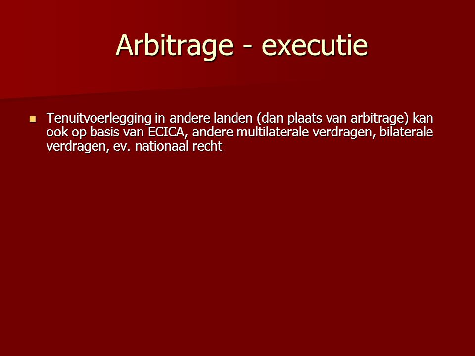 Arbitrage - executie
