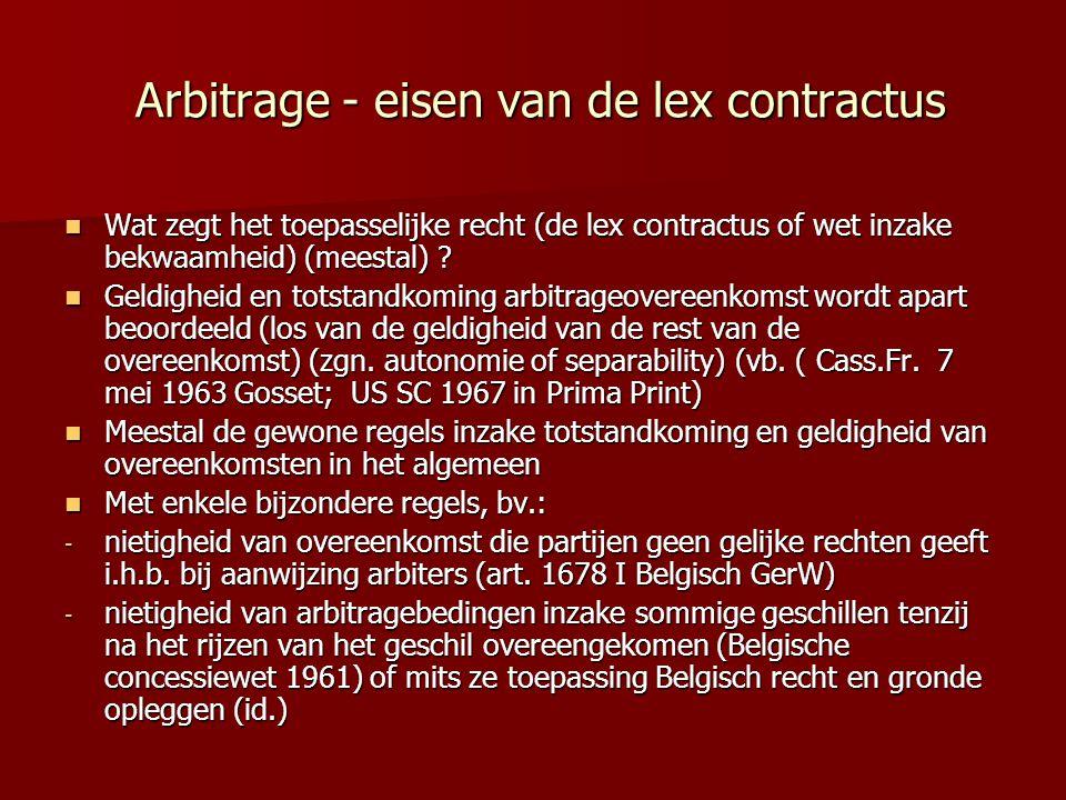 Arbitrage - eisen van de lex contractus