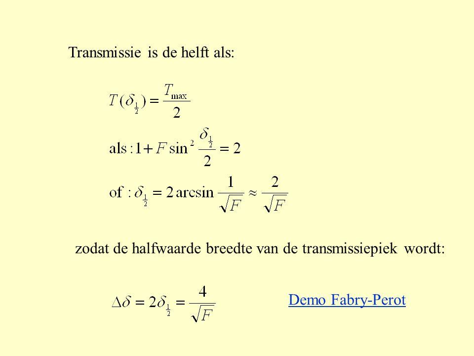 Transmissie is de helft als: