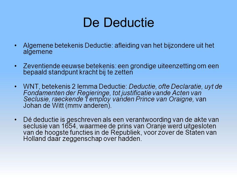 De Deductie Algemene betekenis Deductie: afleiding van het bijzondere uit het algemene.