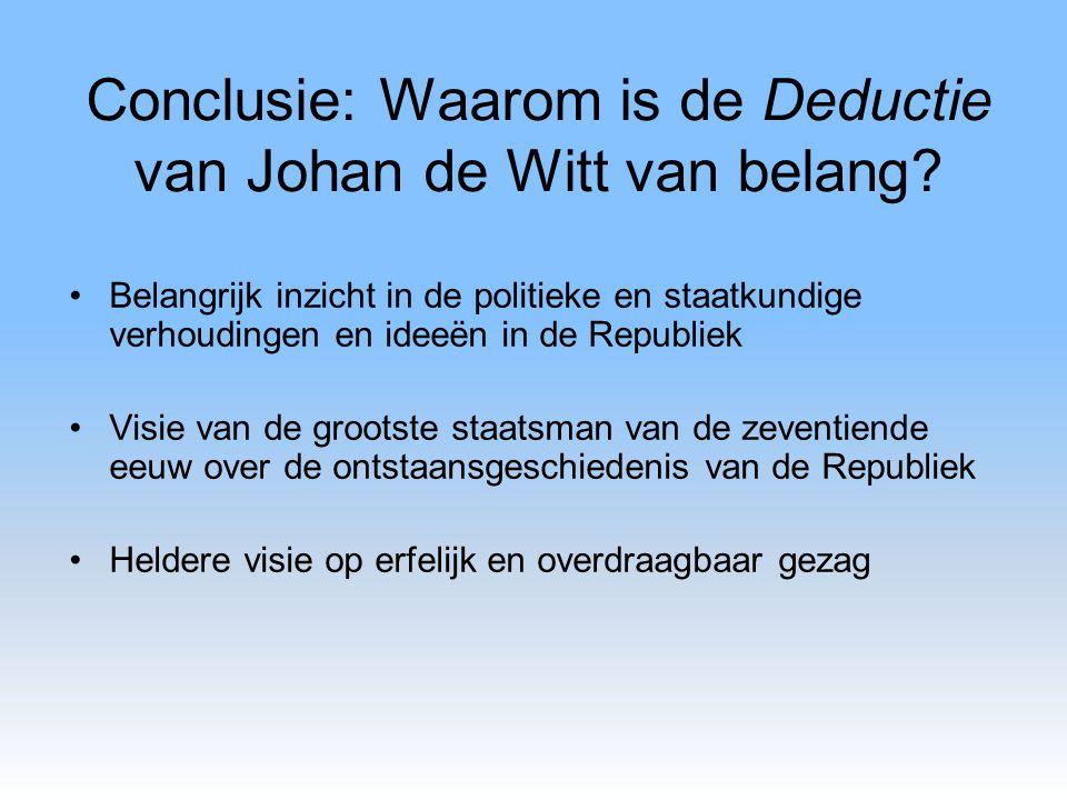 Conclusie: Waarom is de Deductie van Johan de Witt van belang
