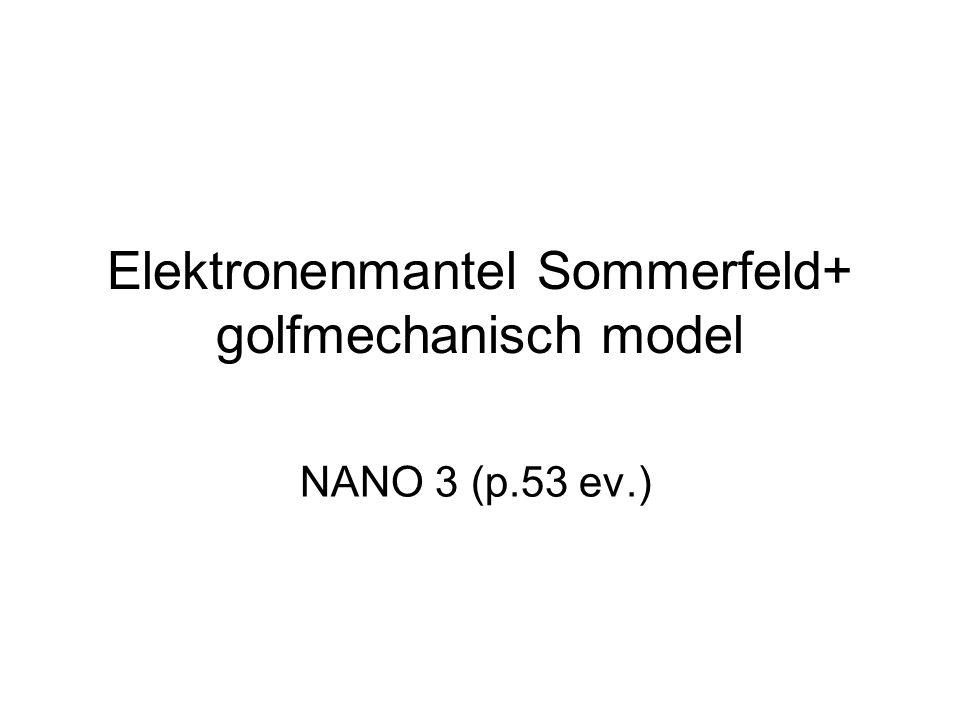 Elektronenmantel Sommerfeld+ golfmechanisch model