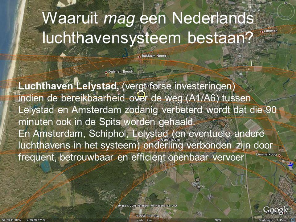 Waaruit mag een Nederlands luchthavensysteem bestaan