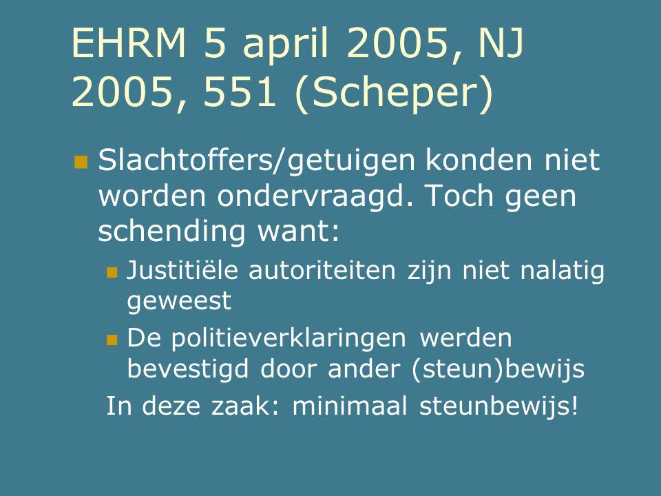 EHRM 5 april 2005, NJ 2005, 551 (Scheper)