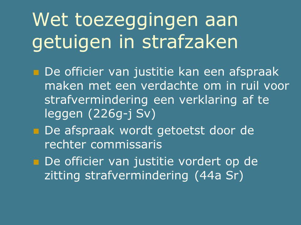 Wet toezeggingen aan getuigen in strafzaken