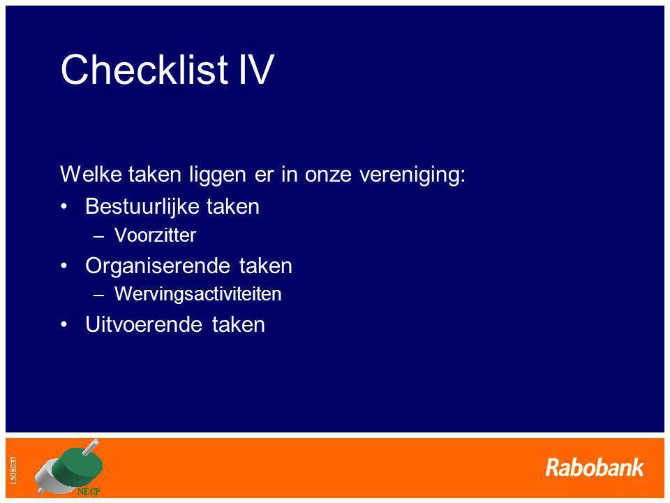 Checklist IV Welke taken liggen er in onze vereniging: