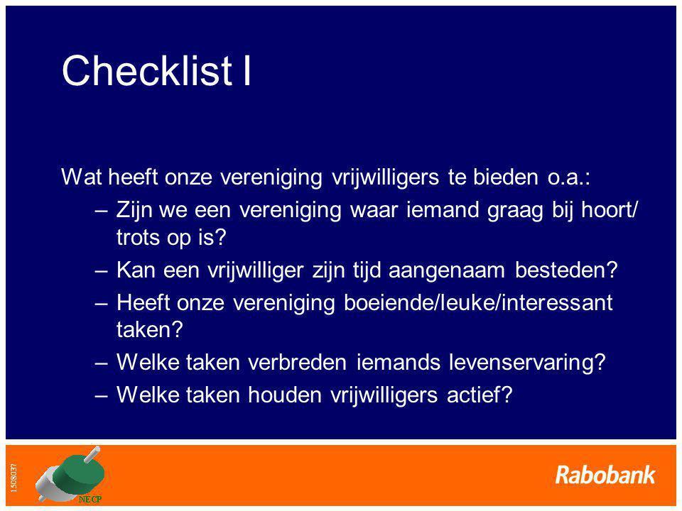 Checklist I Wat heeft onze vereniging vrijwilligers te bieden o.a.: