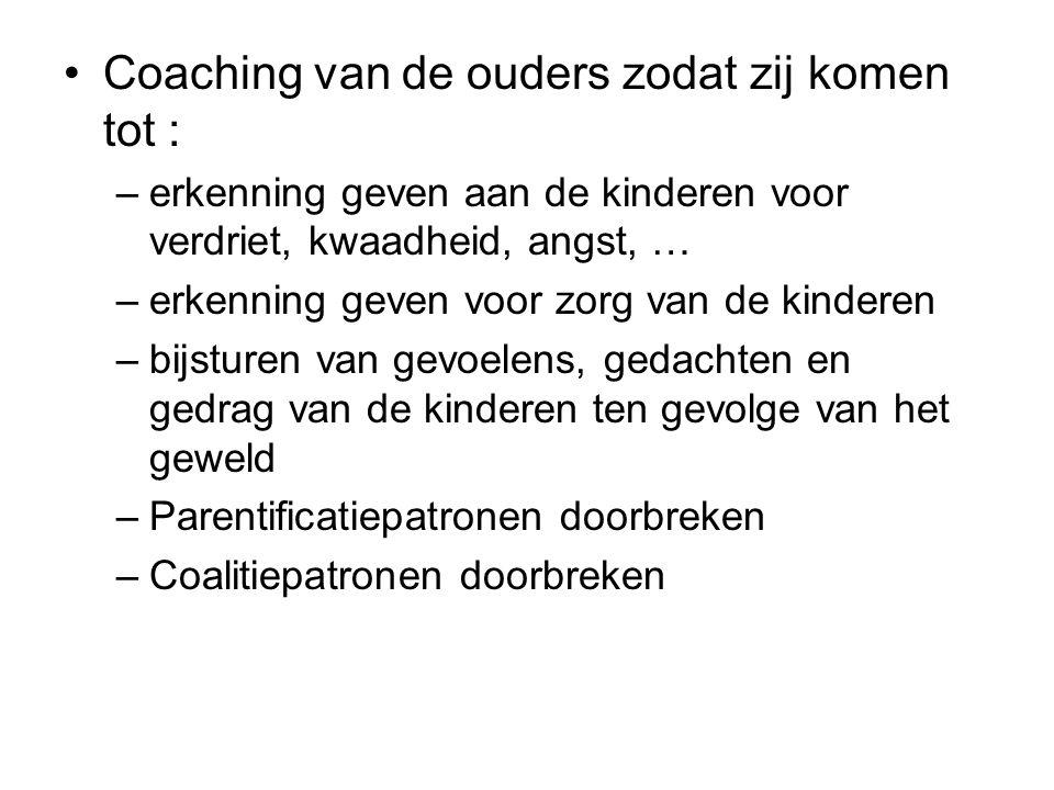 Coaching van de ouders zodat zij komen tot :