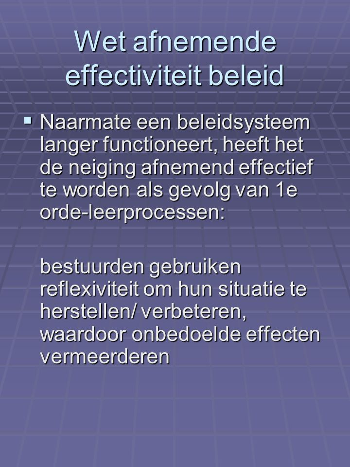 Wet afnemende effectiviteit beleid