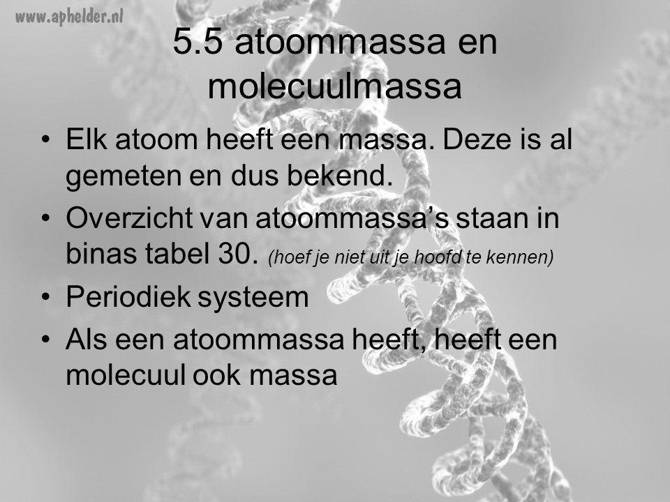 5.5 atoommassa en molecuulmassa