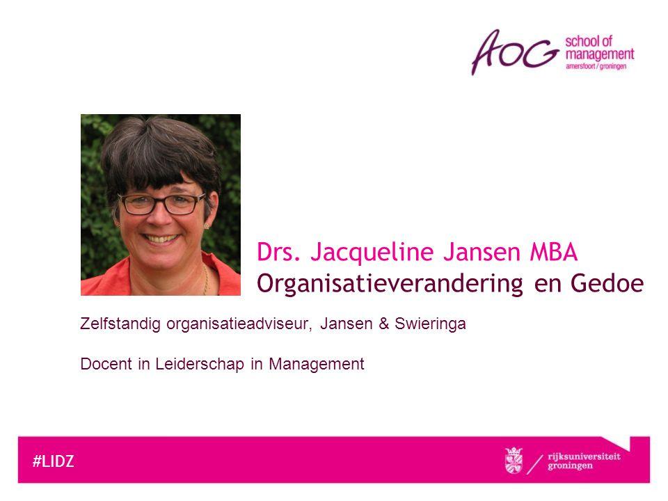 Drs. Jacqueline Jansen MBA Organisatieverandering en Gedoe
