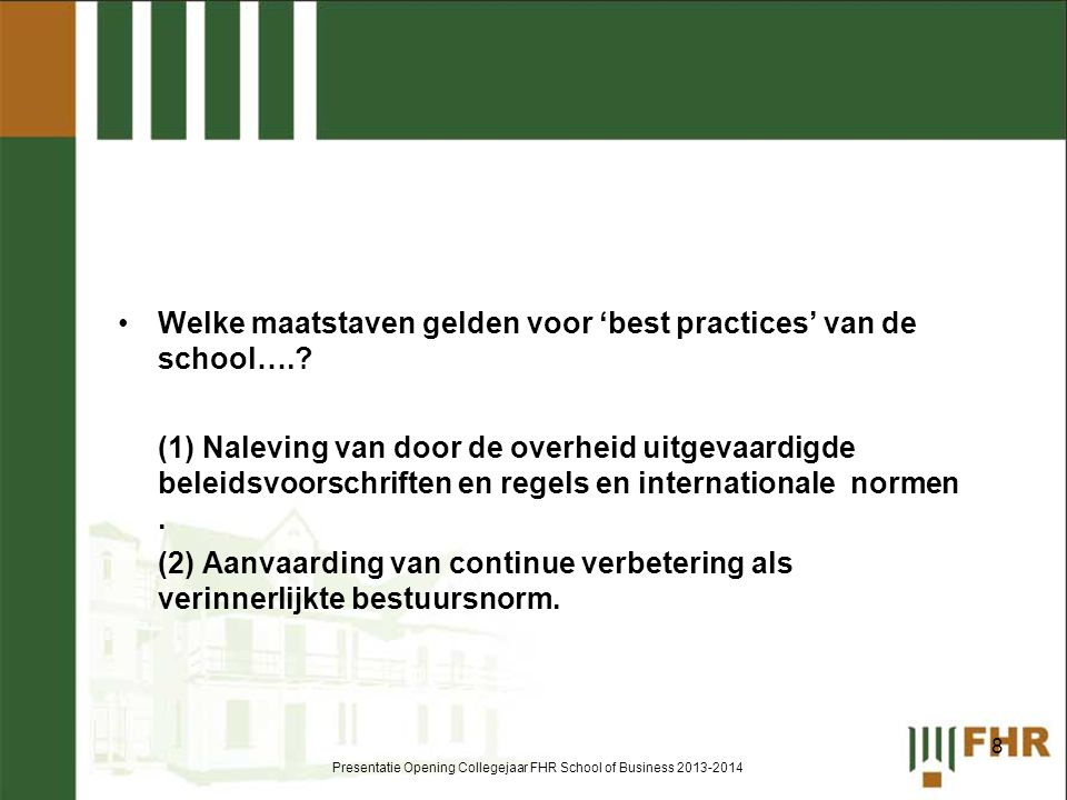 Presentatie Opening Collegejaar FHR School of Business 2013-2014