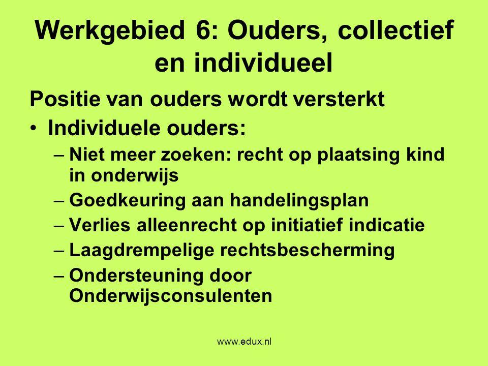 Werkgebied 6: Ouders, collectief en individueel