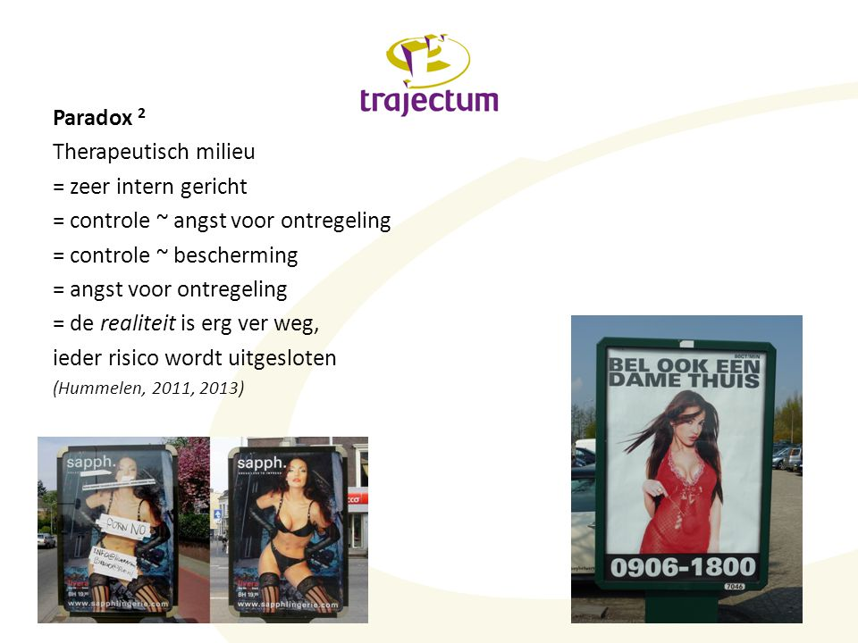 = controle ~ angst voor ontregeling = controle ~ bescherming