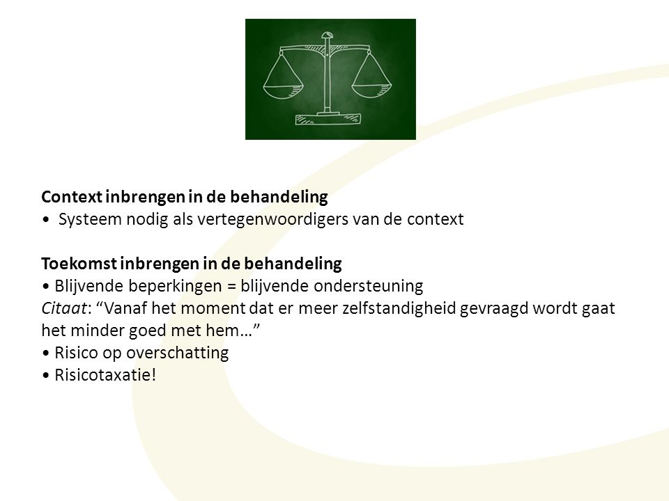 Context inbrengen in de behandeling