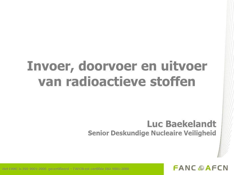 Invoer, doorvoer en uitvoer van radioactieve stoffen