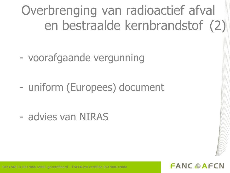 Overbrenging van radioactief afval en bestraalde kernbrandstof (2)