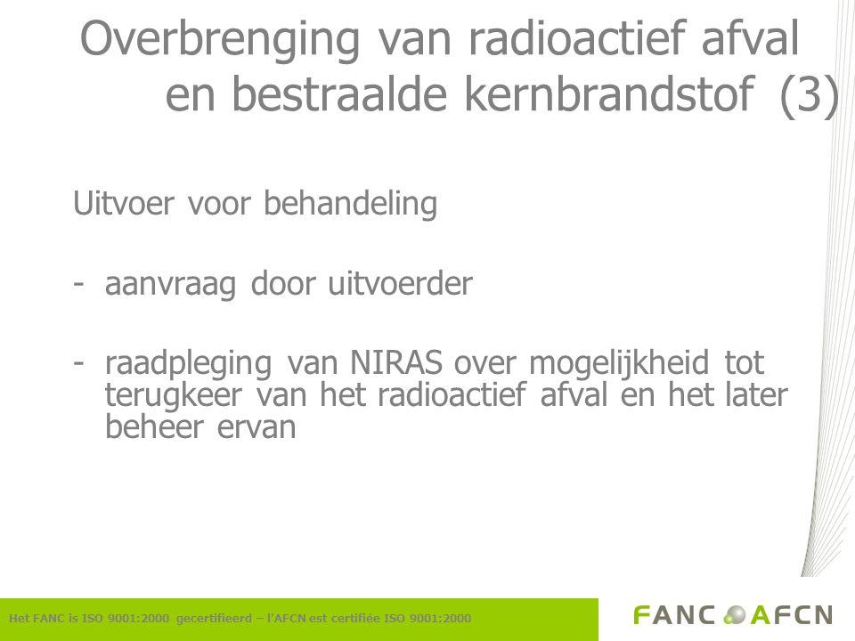 Overbrenging van radioactief afval en bestraalde kernbrandstof (3)