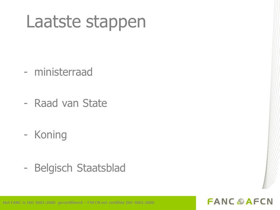 Laatste stappen ministerraad Raad van State Koning Belgisch Staatsblad