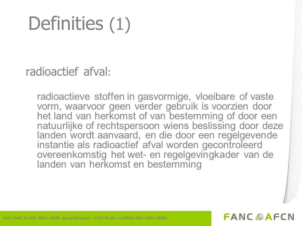 Definities (1) radioactief afval: