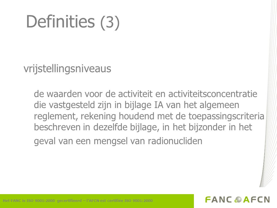 Definities (3) vrijstellingsniveaus