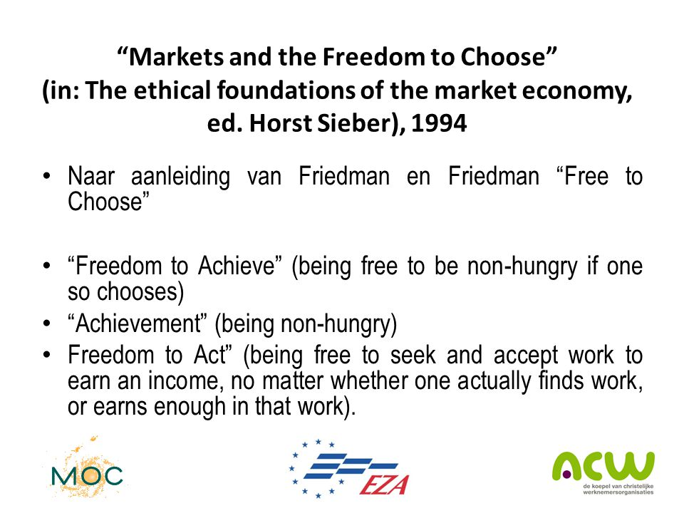 Markets and the Freedom to Choose (in: The ethical foundations of the market economy, ed. Horst Sieber), 1994