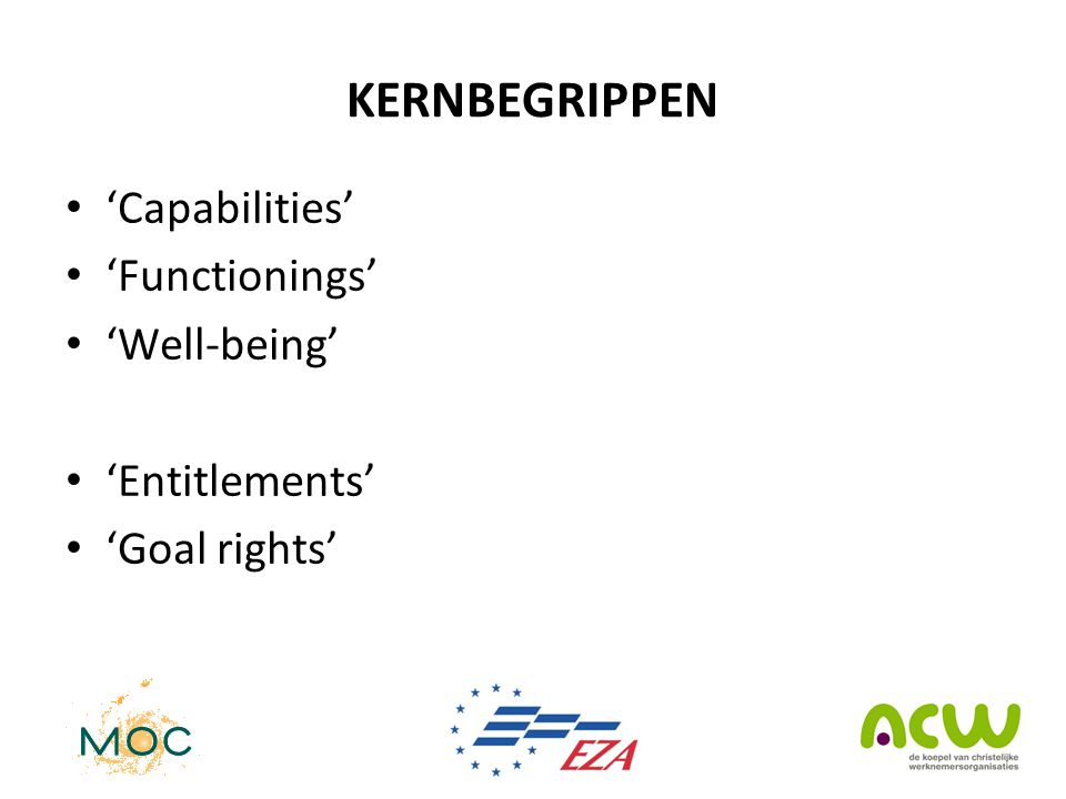 KERNBEGRIPPEN 'Capabilities' 'Functionings' 'Well-being'
