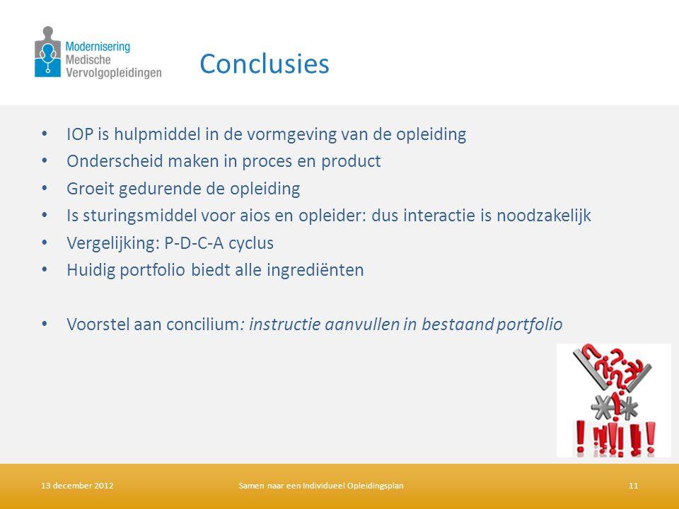 Conclusies IOP is hulpmiddel in de vormgeving van de opleiding