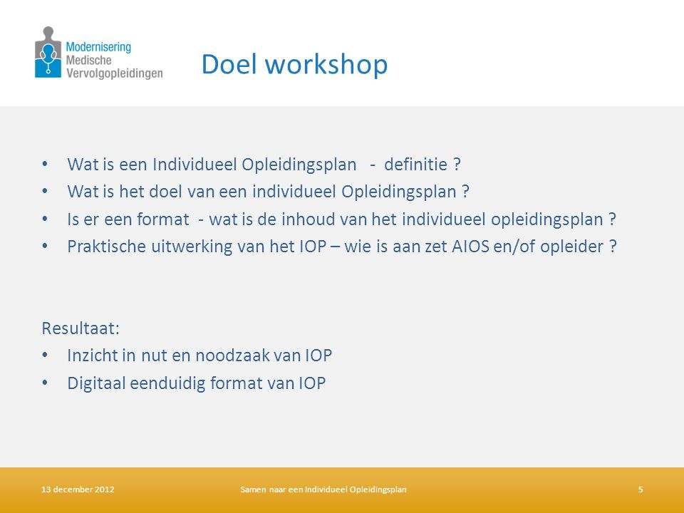 Doel workshop Wat is een Individueel Opleidingsplan - definitie