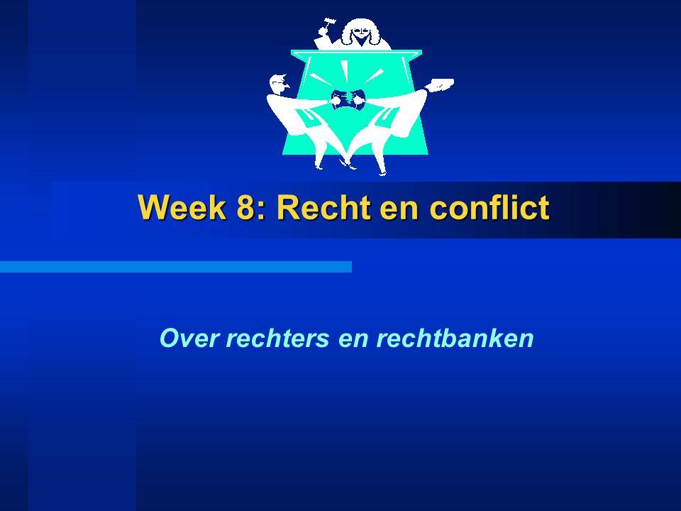 Week 8: Recht en conflict