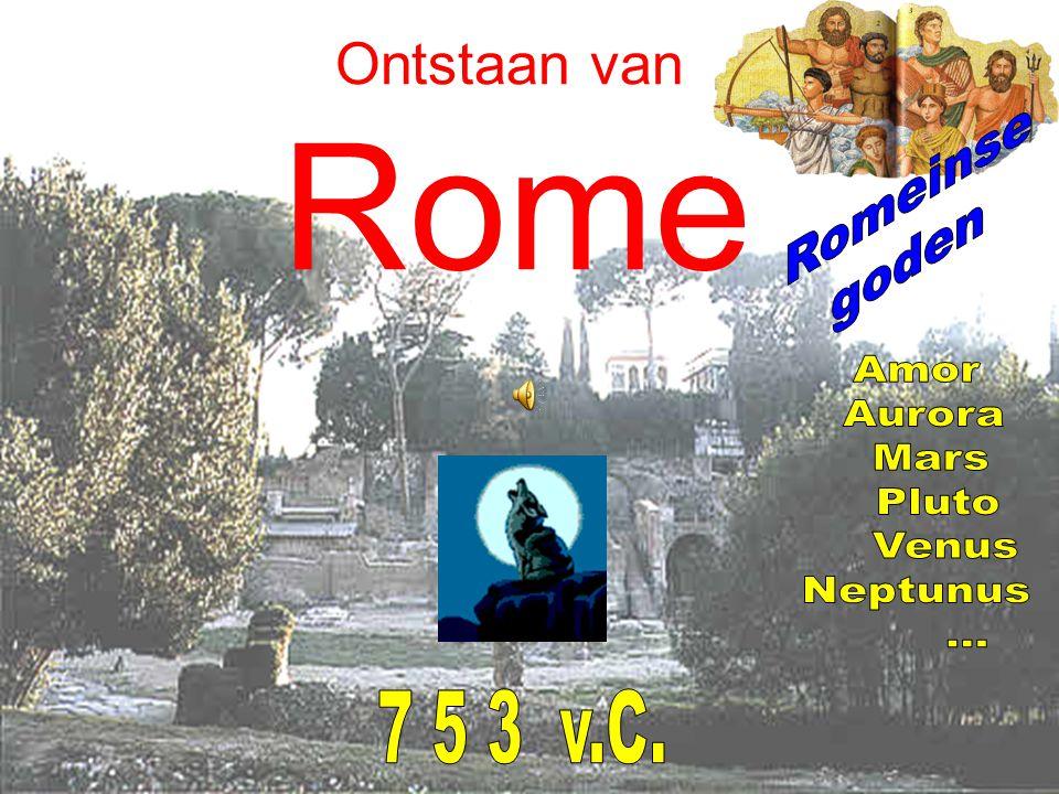 Ontstaan van Rome Romeinse goden Amor Aurora Mars Pluto Venus Neptunus