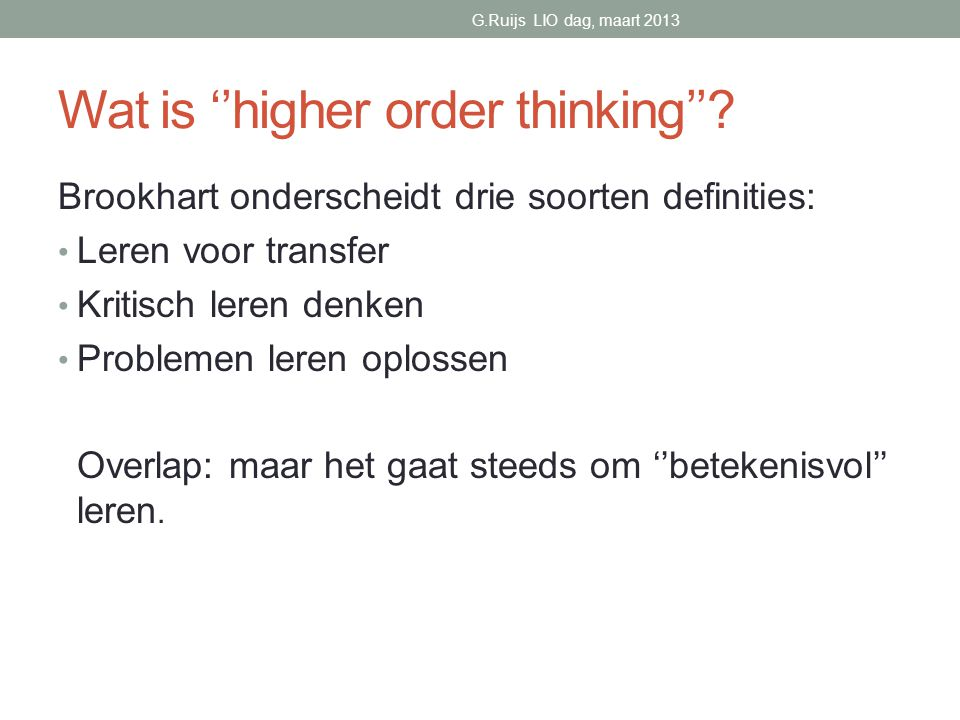 Wat is ''higher order thinking''