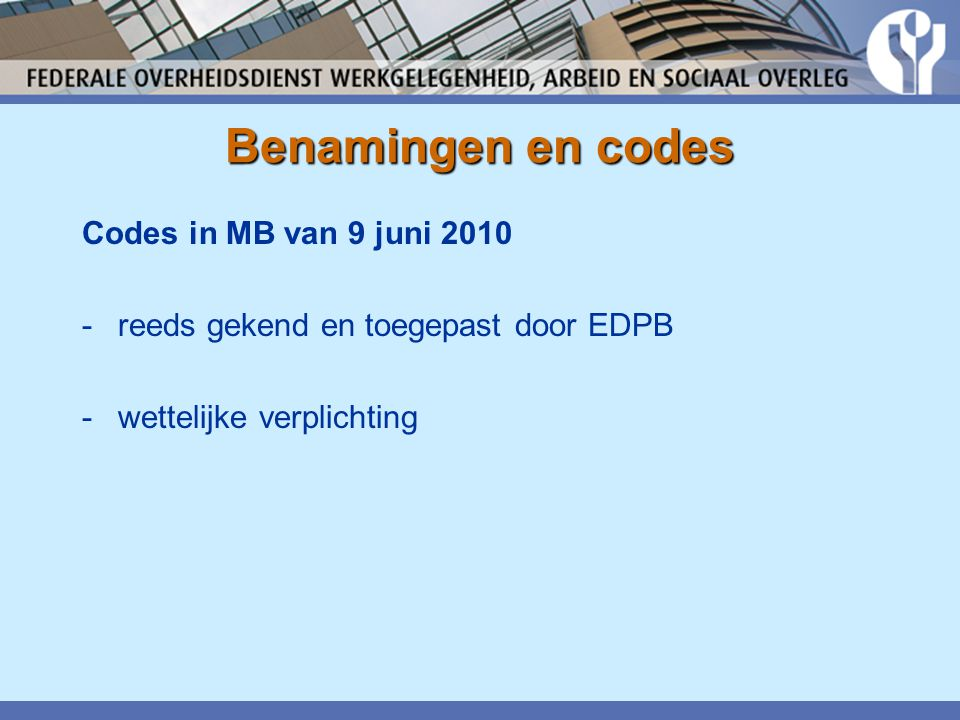 Benamingen en codes Codes in MB van 9 juni 2010