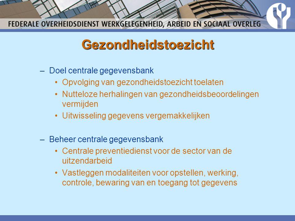Gezondheidstoezicht Doel centrale gegevensbank
