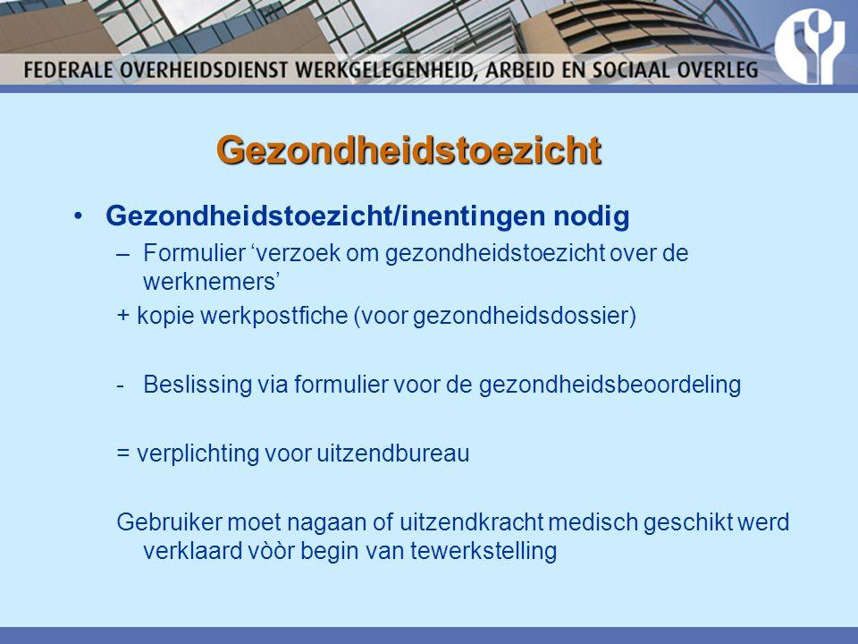 Gezondheidstoezicht Gezondheidstoezicht/inentingen nodig